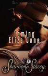 Taming Eliza Jane