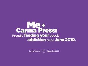 Me and Craina Press: proudly feeding your ebook addiction since June 2010.