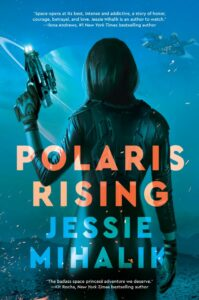 The cover of Polaris Rising by Jessie Mihalik